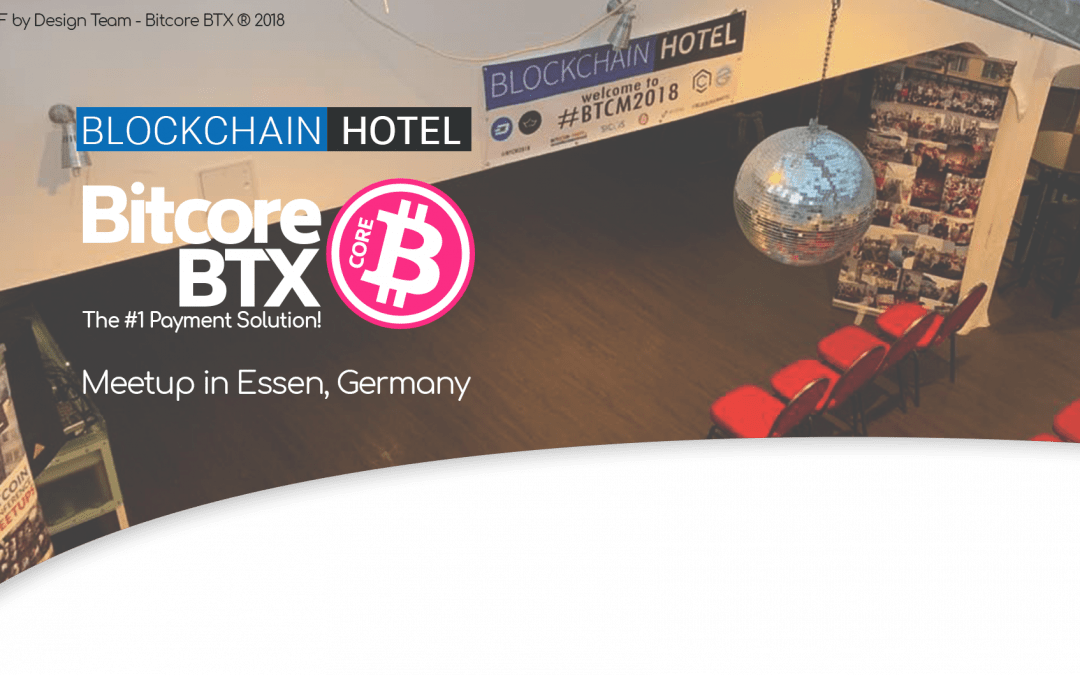 Bitcore BTX @BlockchainHotel Meetup in Essen, Germany