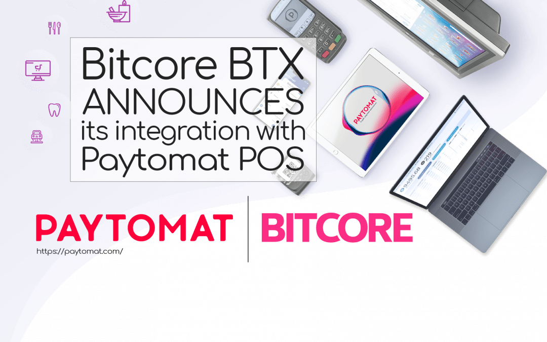 Bitcore BTX Gets Integrated in Paytomat's Payment System