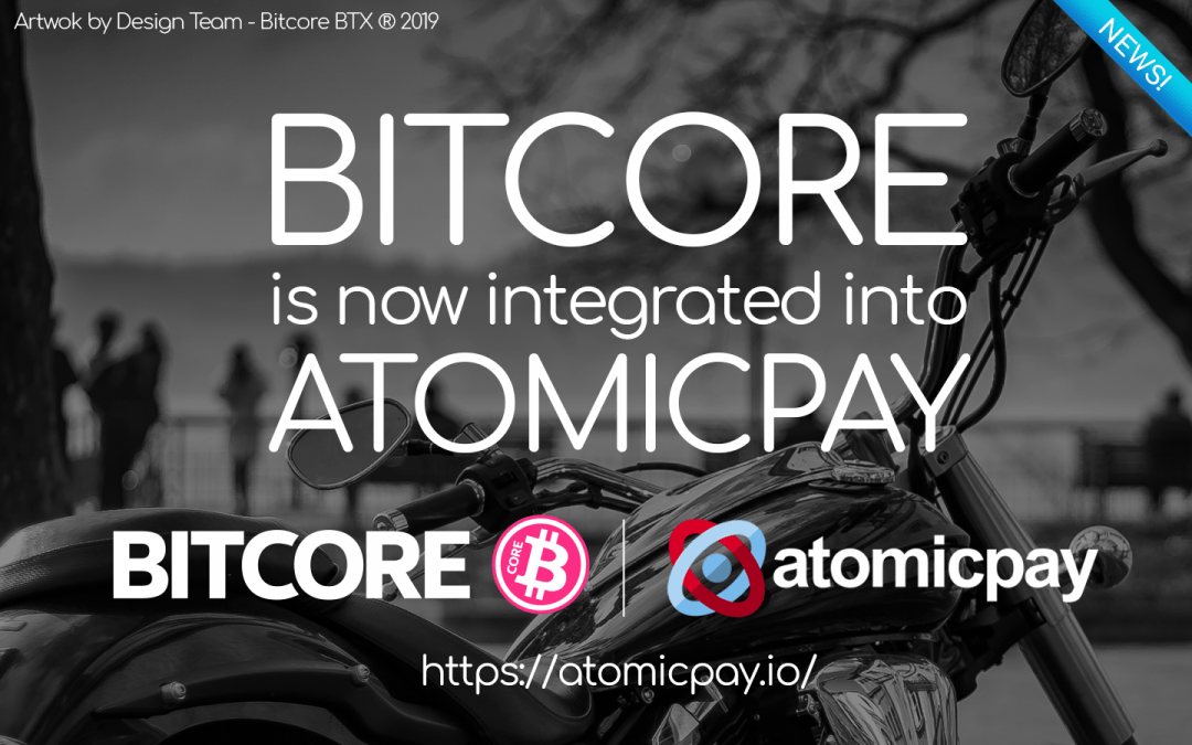 BITCORE BTX is now integrated into ATOMICPAY
