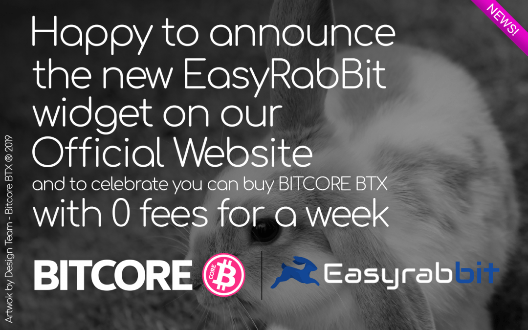 Happy to announce the return of EASYRABBIT for the purchase of BITCORE