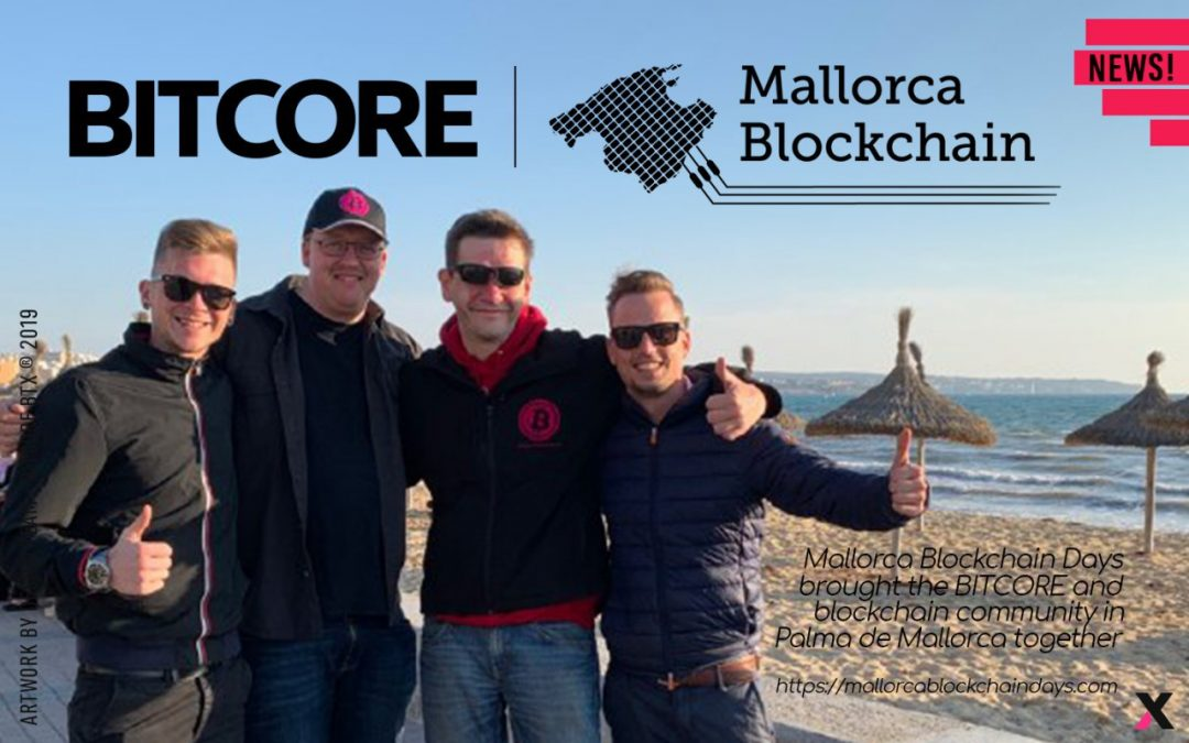 Mallorca Blockchain Days brought the BITCORE