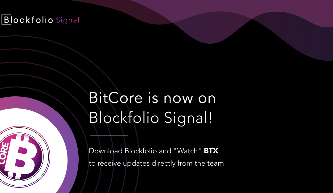 BitCore BTX is now on Blockfolio Signals!