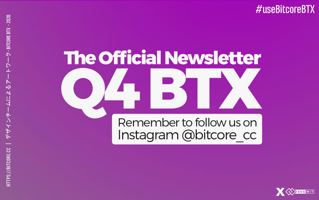 The Official Newsletter of the BitCore – Q4